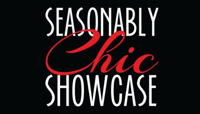 Seasonably Chic Showcase